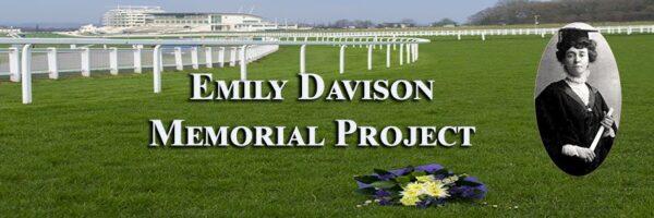 Emily Davison Memorial Project